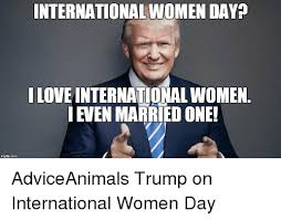 International Memes - 25 best memes about womens day meme womens day memes