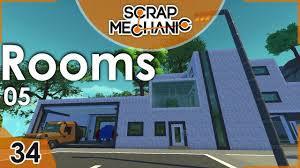 Garage Rooms by The Garage Rooms 5 Scrap Mechanic 34 Thecocoacoci Youtube