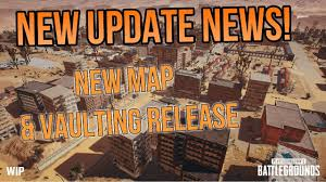 pubg new map release date pubg new update news new map vaulting dates player unknowns
