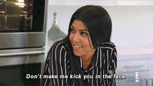 Kardashian Memes - 28 kourtney kardashian quotes that prove she s low key savage