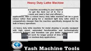 extra heavy duty lathe yash machine