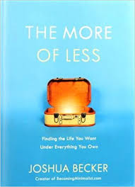 amazon com the life changing the more of less finding the life you want under everything you