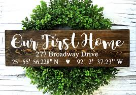 our first home sign coordinates sign realtor closing gift