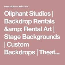 Custom Backdrops Oliphant Studios Backdrop Rentals U0026 Rental Art Stage