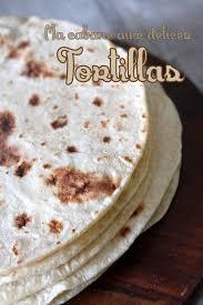 recette de cuisine mexicaine facile tortilla mexicaine galette pour fajitas recettes faciles