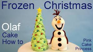 Christmas Tree Toppers Disney by Frozen Olaf Christmas Tree Cake How To Make Olaf Cake Topper By
