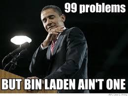 Osama Memes - 20 best obama memes from the osama drama
