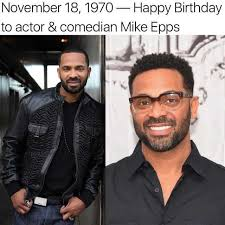 Mike Epps Memes - dopl3r com memes november 18 1970 happy birthday to actor