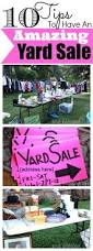 10 yard sale tips how to have an amazing yard sale