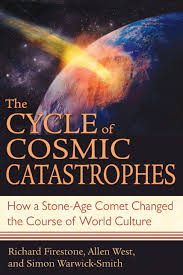 the cycle of cosmic catastrophes how a stone age comet changed