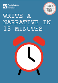 how to write a paper quickly write a narrative in 15 minutes spectrum tuition digital write a narrative in 15 minutes spectrum tuition digital bookstore