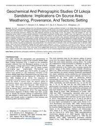 Sedimentology And Geochemical Evaluation Of Geochemical And Petrographic Studies Of Lokoja Sandstone
