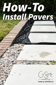 how to lay pavers for a patio best 25 how to install pavers ideas on pinterest pebble walkway
