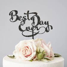 best cake toppers calligraphy best day wedding cake topper by