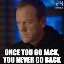 Jack Bauer Meme - 24 returns powered by jack s rage and chloe s eyeliner kiefer