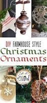 diy farmhouse style christmas ornaments the cottage market