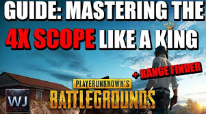 pubg 4x epicamazing guide mastering the 4x scope like a king rangefinder