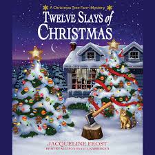 twelve slays of christmas a christmas tree farm mystery