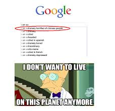 Chinese People Meme - image 146897 i don t want to live on this planet anymore know
