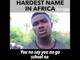 Internet Meme Names - this man has the hardest name in africa youtube