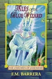 9780967084817 tales of the blue wizard the children of jamomere