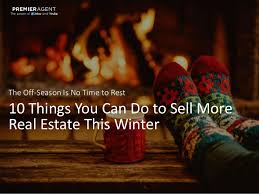 10 things you can do to sell more real estate this winter 1 638 jpg cb u003d1452113310
