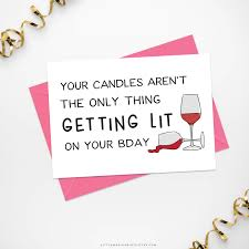 wine birthday candle printable funny birthday card it u0027s lit birthday card