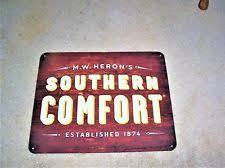 Southern Comfort Slogan Southern Comfort Advertising Ebay