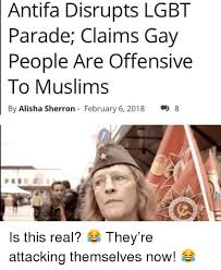 Lgbt Memes - antifa disrupts lgbt parade claims gay people are offensive to