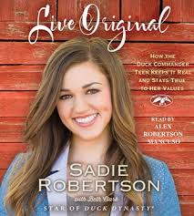sadie robertson love her hair live original audiobook on cd by sadie robertson alex robertson