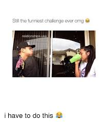 Funniest Challenge Still The Funniest Challenge Omg Relationships Usa I To