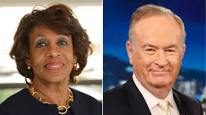 maxine waters responded just right to bill o u0027reilly u0027s