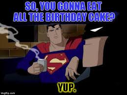Superhero Birthday Meme - batman and superman meme imgflip