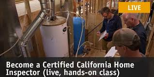 become a california certified home inspector in november tickets