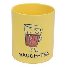 buy naughty coffee mug for tea lovers 300ml microwave safe online