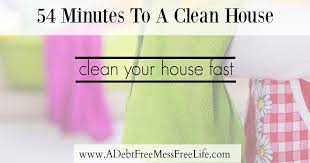 how to clean house fast how to clean your house fast a mess free life
