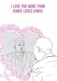 kanye valentines card kanye kanye card s day card scribbler
