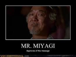 Mr Miyagi Meme - mr miyagi by fallenjace on deviantart