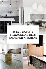 kitchen backsplash tile ideas with wood cabinets 45 eye catchy hexagon tile ideas for kitchens digsdigs
