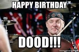 Neil Peart Meme - happy birthday dood neil peart approval meme generator