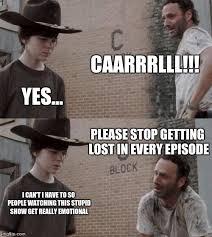 Getting Lost Meme - rick and carl memes imgflip