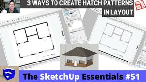 create floor plan in sketchup creating hatching in layout from your sketchup model the