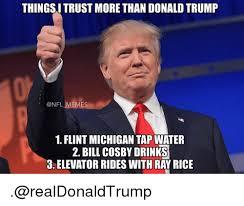 Funny Bill Cosby Memes - thingsitrust more than donald trump memes 1 flint michigan tap water