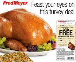 fred meyer free turkey with purchase of 150 or more