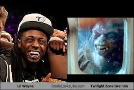 Lil Wayne Be Like Meme - lil wayne totally looks like twilight zone gremlin totally looks like