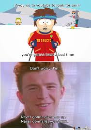 Rick Rolled Meme - you just got rick rolled by indio meme center