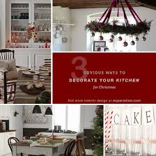 Christmas Decorating Ideas For Your Kitchen by Decorate Your Kitchen For Christmas My Paradissi