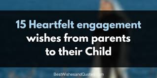 wedding wishes emoji engagement wishes from parents that will so much to your child