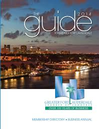 greater fort lauderdale chamber of commerce 2014 guide to