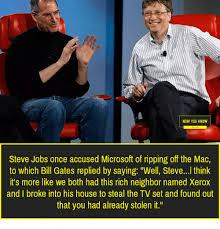 Bill Gates And Steve Jobs Meme - 25 best memes about steve jobs steve jobs memes